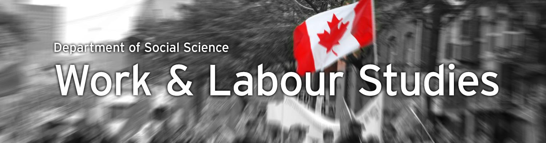 Slide 2 - Work and Labour Studies